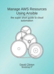 Managing AWS Resources Using Ansible - Bootstrap IT