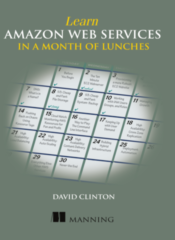 Learn Amazon Web Services in a Month of Lunches - Manning