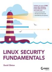 Linux Security Fundamentals - Sybex/Wiley